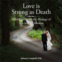 Order your copy today of Love is Strong as Death